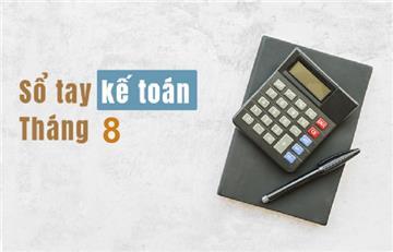 Sổ tay kế toán tháng 8/2019