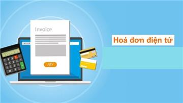 Tin chính thức về lộ trình đăng ký sử dụng hóa đơn điện tử