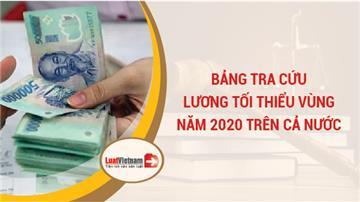 Bảng tra cứu lương tối thiểu vùng năm 2020 trên cả nước