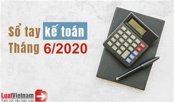 Sổ tay kế toán tháng 6/2020
