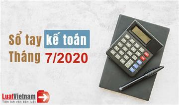 Sổ tay kế toán tháng 7/2020