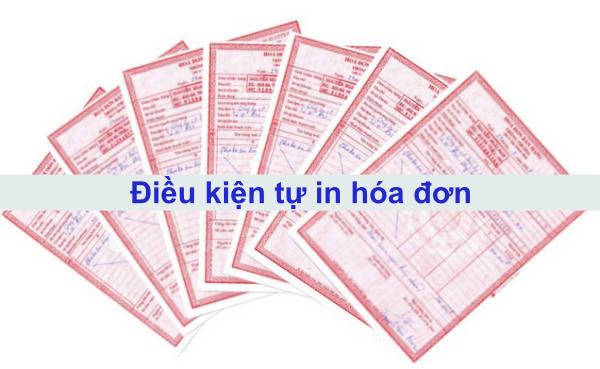 Điều kiện tự in hóa đơn