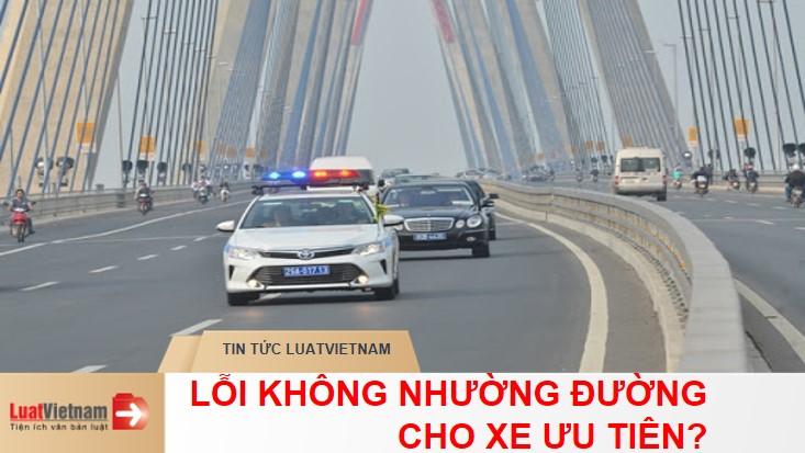 loi khong nhuong duong cho xe uu tien