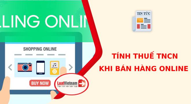 tính thuế thu nhập cá nhân khi bán hàng online
