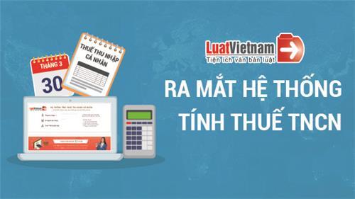 HOT: Đã có công cụ tính thuế TNCN chỉ trong vòng vài giây