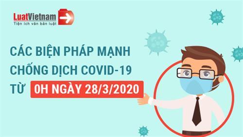Infographic: Các biện pháp chống dịch Covid-19 từ 0h ngày 28/3/2020
