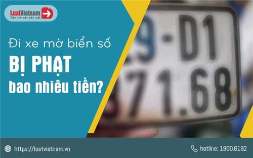 Điều khiển xe bị mờ biển số, bị phạt bao nhiêu?