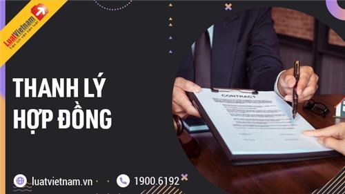 Thanh lý hợp đồng: Điều kiện, thủ tục thế nào?